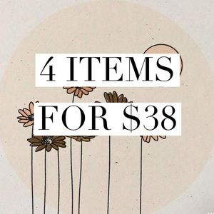 Bundle 4 items for $38